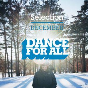 Dance For All December Selection By Juan Chriss