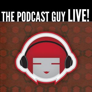 The Podcast Guy Show, Episode 10: Anatomy of a Podcast - Literally Social