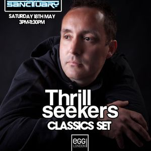 The Thrillseekers Classics set Live at Trance Sanctuary 18/05/13