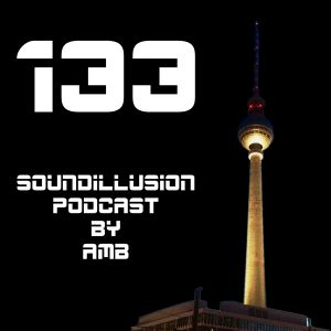 Soundillusion 133 - Juni 2016 - Podcast - Techno - by AMB - Live in BS Part II - 08:00-09:00