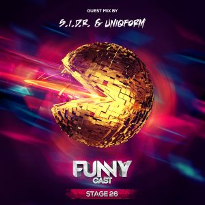 FunnyCast - Stage 26 (Guest Mix by S.I.D.R. & UniqForm)