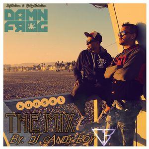 DAMNFROG(SUNSET) THE MIX BY DJ CANDY BOY