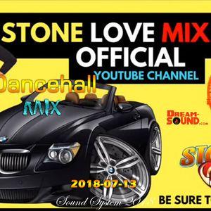 Stone Love - 2018-07-13-Dancehall Mix