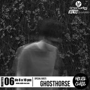 House Class Radio Show con GhostHorse