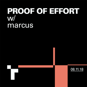 Proof Of Effort with Marcus Forde - 8 November 2018