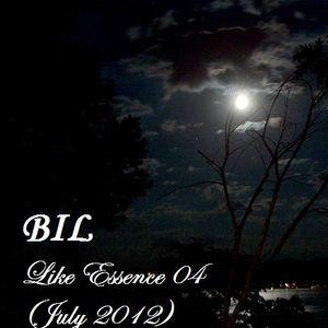 BIL - Like Essence 04 (Trance & Progressive) (Jul-2012)