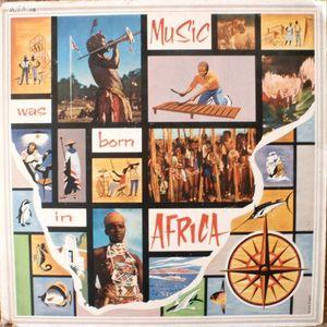VA - Music Was Born in Africa
