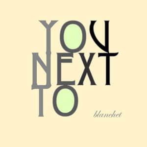 Blanchet - Next to you | June Tape