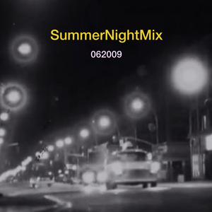 SummerNightMix 062009