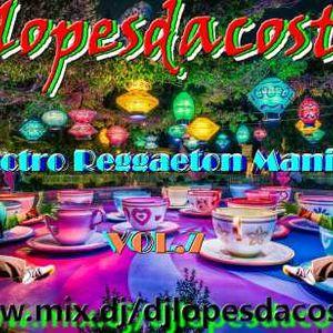 ELECTRO REGGAETON MANIAC VOL.7
