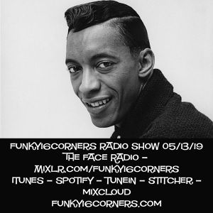 Funky16Corners Radio Show 05/13/19