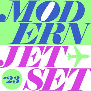 Modern Jetset #023 | Radio Rethink | 2021.02.10