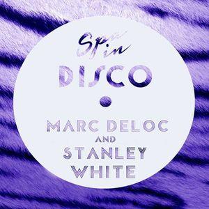 SPA IN DISCO - #003 - Disco texture - MARC DELOC & STANLEY WHITE