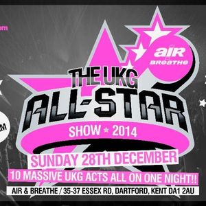 UKG ALL-STAR PROMO MIX 28TH DECEMBER 2014 DARTFORD