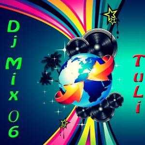 Dj Mix 006 - Mixed by TuLi