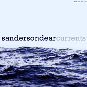 Sanderson Dear - Currents