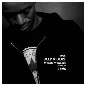Upbeat House Music DJ Mix by JaBig - DEEP & DOPE Weekly