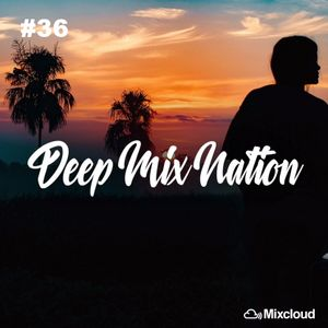 DeepMixNation #36 ♦ Best Vocal Deep House Mix & Club Music Mix 2017 ♦ By XYPO