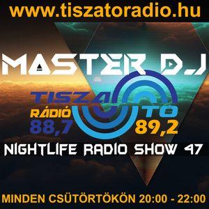 MasterDj - NightLife Radio Show 47