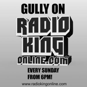 The DJ Gully Show on Radio King Online
