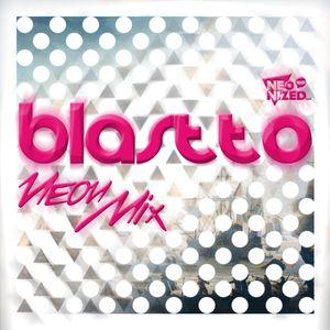 Neom Mix #12 - Blastto