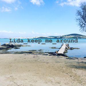 lida_Keep_me_around