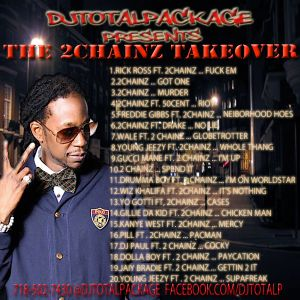 DjTotalPackage Presents The 2Chainz Takeover