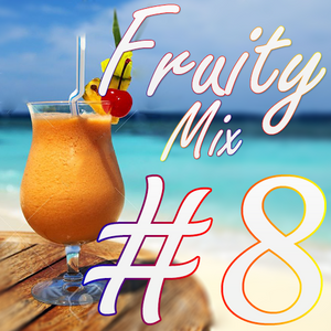Fruity Mix #8