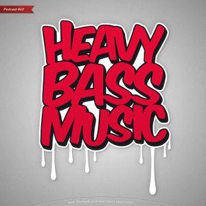 Heavy Bass Music Podcast 02 (Dubstep)