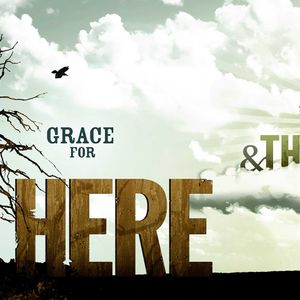 Grace for There …