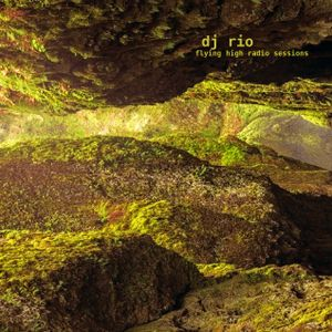 DJ Rio Flying High Radio Sessions Mix #530