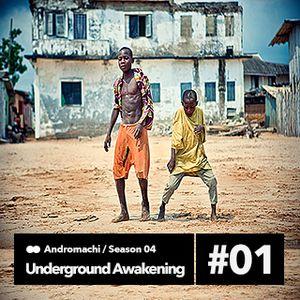 Underground Awakening#4.01 21.10.2015