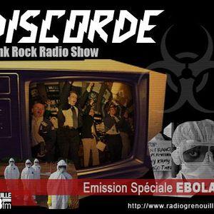 Discorde spéciale EBOLA 30 /10 2014