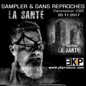 "RADIO S&SR Transmission n°1088 -- 20.11.2017 (Top Of The Week ""LA SANTÉ"")"
