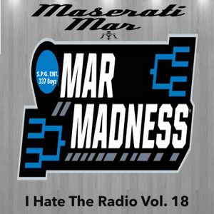 I Hate The Radio Vol. 18 (Mar Madness 2K16)