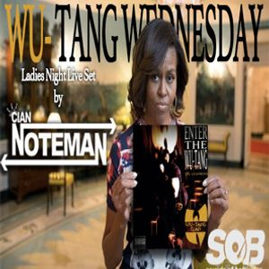 2-24-2016 Wu-Tang Wednesday Ladies Night live set by Cian Noteman