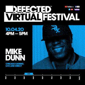 Defected Virtual Festival 3.0 - Mike Dunn
