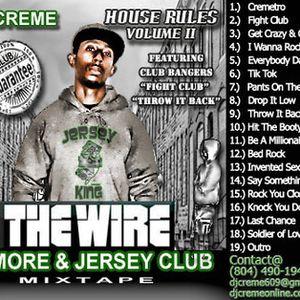 DJ Creme The Wire Club Mixtape