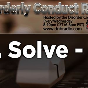 Mr. Solve - Disorderly Conduct Radio 012517
