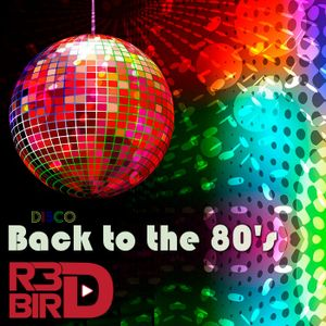 R3DBIRD - Back to the 80's