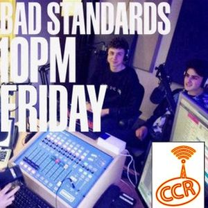 Bad Standards - 28/02/14 - @BadStandards_ - Chelmsford Community Radio