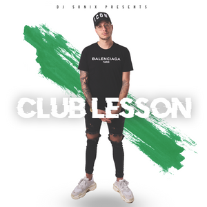 CLUB LESSON VOL.1 DJ-SONIX