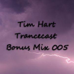 Tim Hart - Trancecast Bonus Mix 005