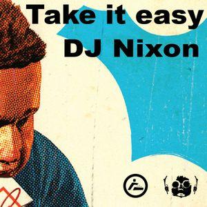 DJ Nixon [MustBeat] - Take it easy on Tilos Radio