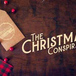 "December 18th 2016 ""Christmas Conspiracy"""
