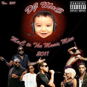 DJ MaC - MaC to the Music Mixx 2011 (Nov. Hip-Hop,R&B and Top 40)