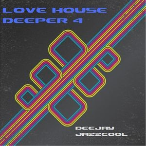 Love House Deeper volume 4