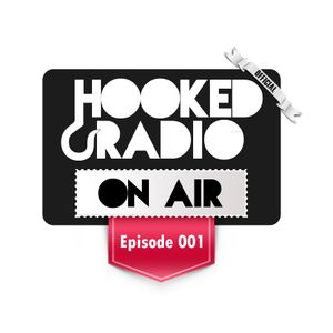 Hooked Radio 001