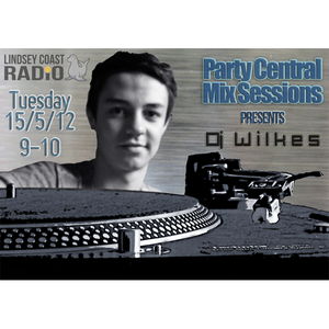Party Central Session - DJ Wilkes - Upfront Commercial - 150512