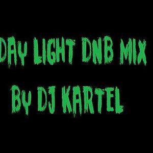 DAY LIGHT DNB MIXS BY DJ KARTEL